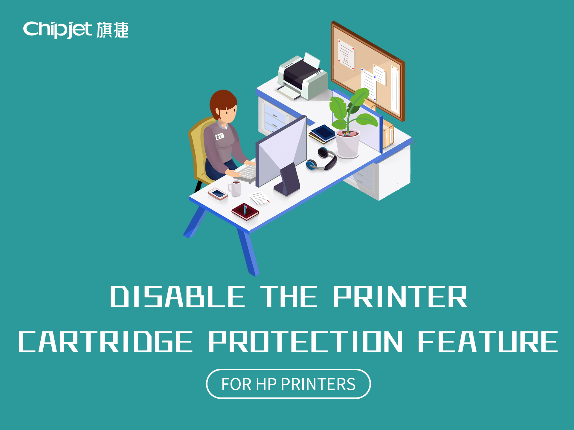 Chipjet Tips-How to Disable Printer Cartridge Protection Feature