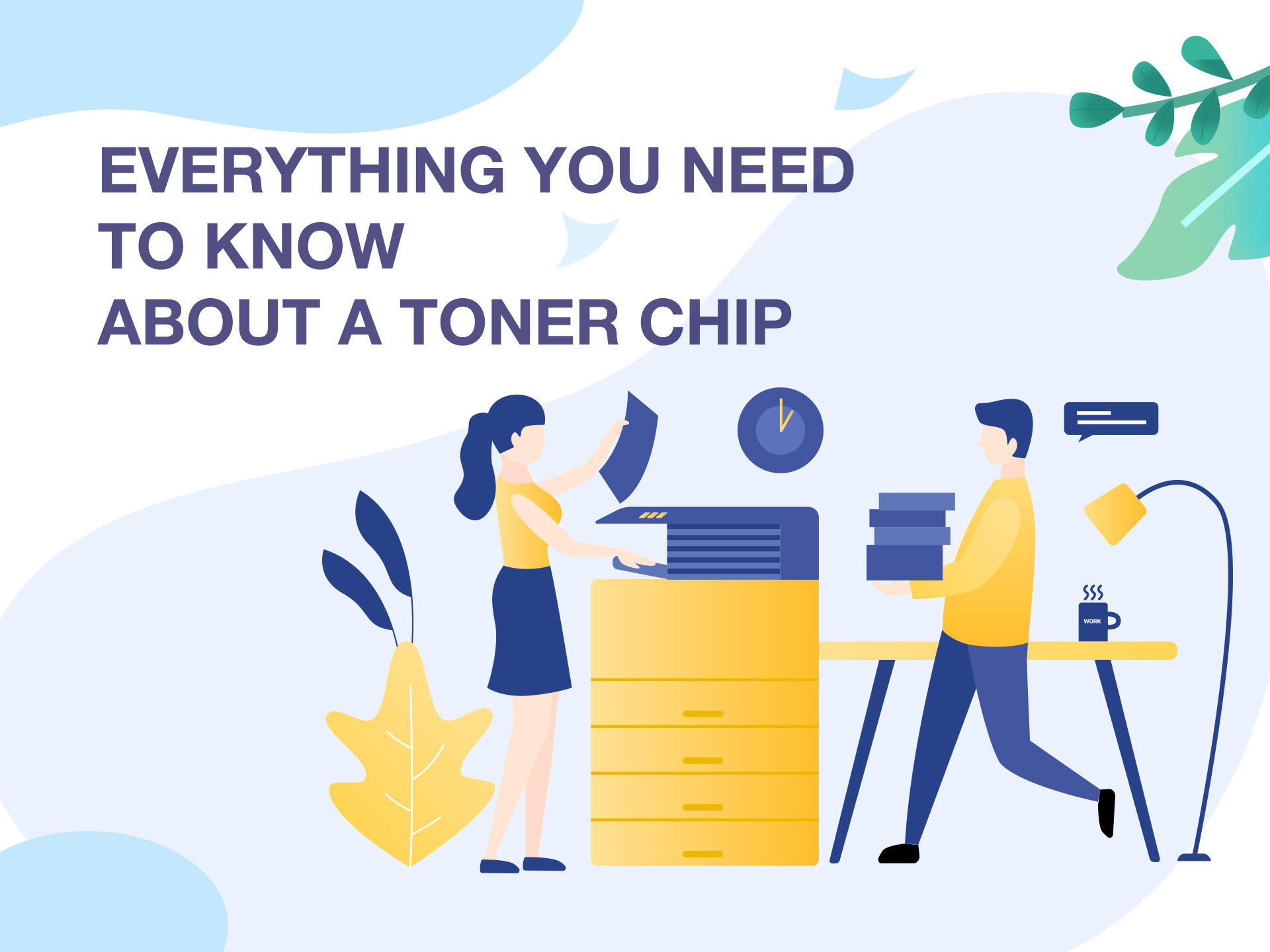 Everything You Need to Know About a Toner Chip